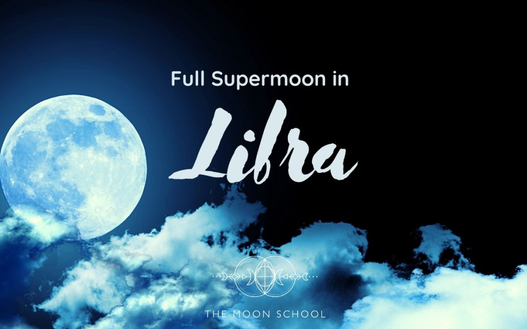 Libra Full Supermoon: 7 Ways to beckon in cosmic order ( March 28th, 2021)