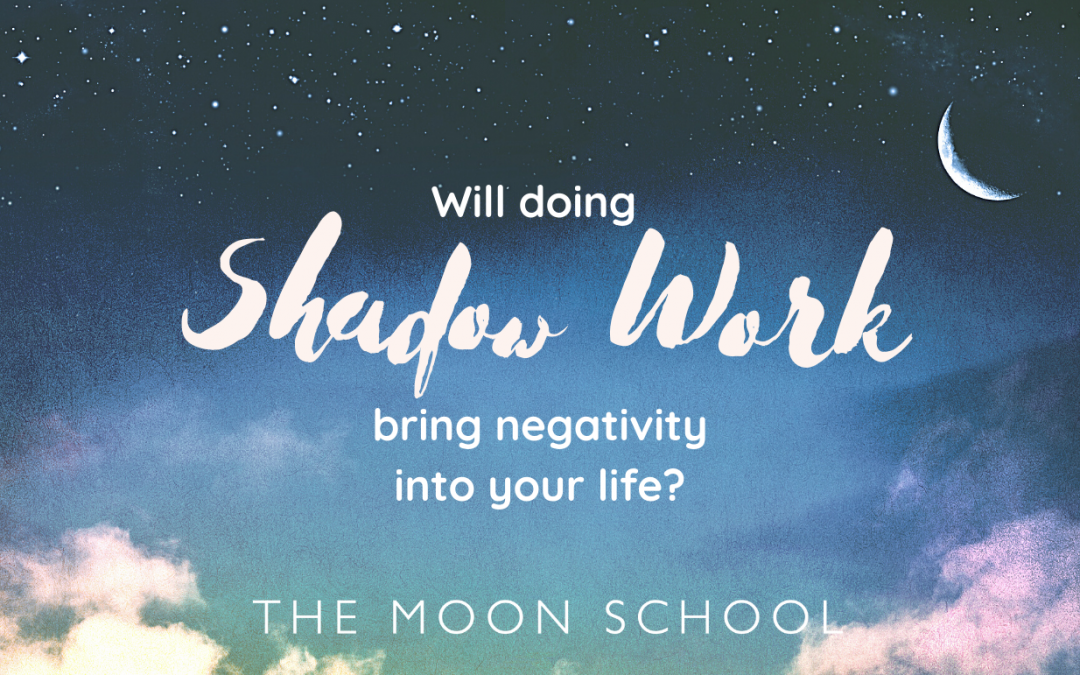 Will Shadow Work bring Negativity into your Life? 😰
