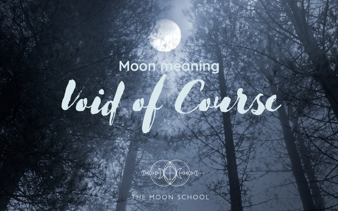 What is a Void of Course Moon?