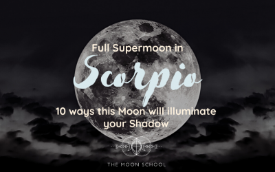 Scorpio Full Supermoon: 10 Ways this Moon Will Illuminate Your Shadow (26/27 April 2021)