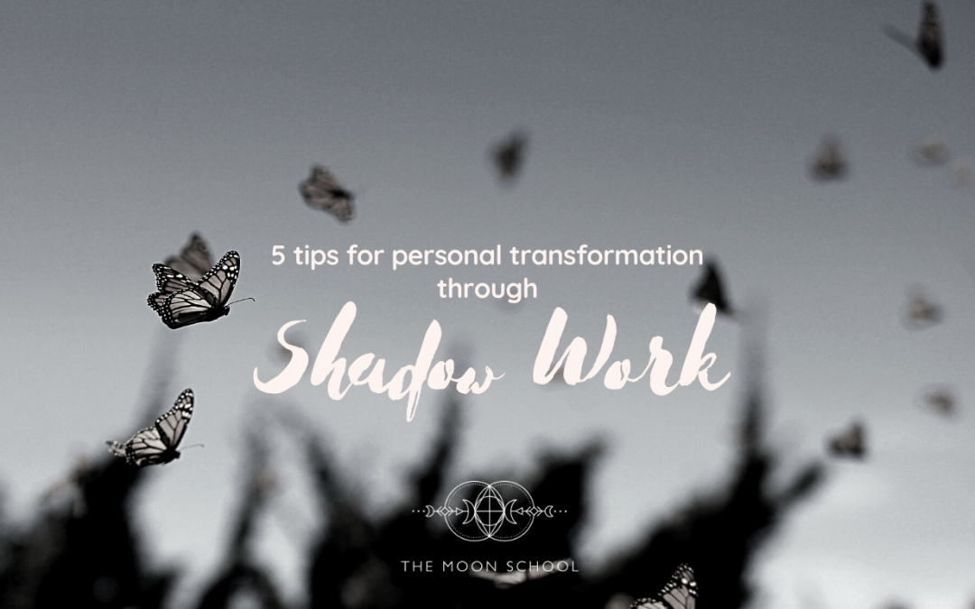 How to Use Shadow Work for Personal Transformation: 5 Tips & Practices